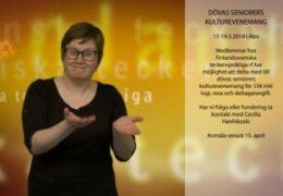 Dövas seniorers 18:e kulturevenemang 17-19.5.2019 i Åbo - Cecilia Hanhikoski